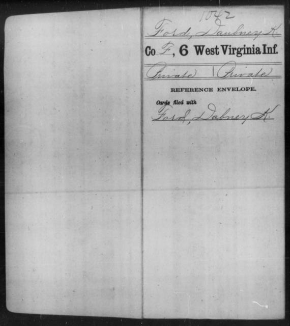 Ford, Daubney K - Age [Blank], Year: [Blank] - Sixth Infantry - West Virginia