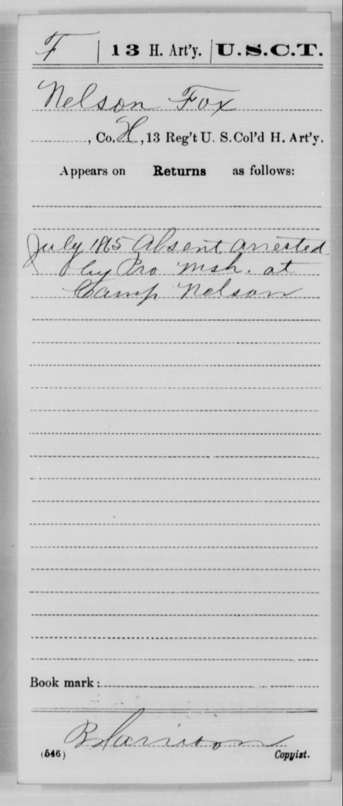 Fox, Nelson - Age [Blank], Year: 1865 - 13th US Colored Heavy Artillery, Misc Cards - United States Colored Troops: Artillery Organizations