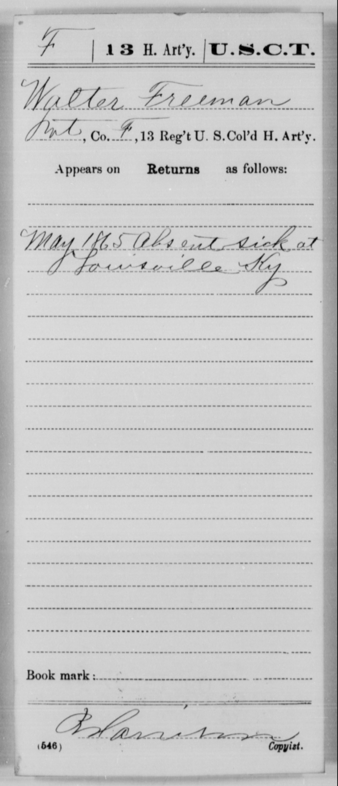 Freeman, Walter - Age [Blank], Year: 1865 - 13th US Colored Heavy Artillery, Misc Cards - United States Colored Troops: Artillery Organizations