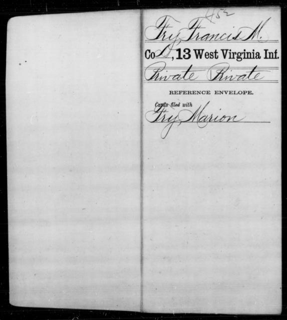 Fry, Francis M - Age [Blank], Year: [Blank] - Thirteenth Infantry, A-W - West Virginia