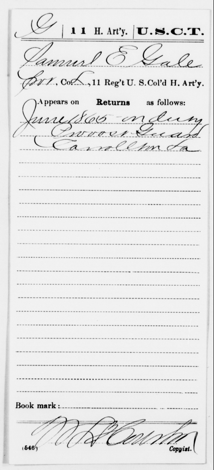 Gale, Samuel E - Age [Blank], Year: 1865 - 11th US Colored Heavy Artillery, Misc Cards, E-Y - United States Colored Troops: Artillery Organizations