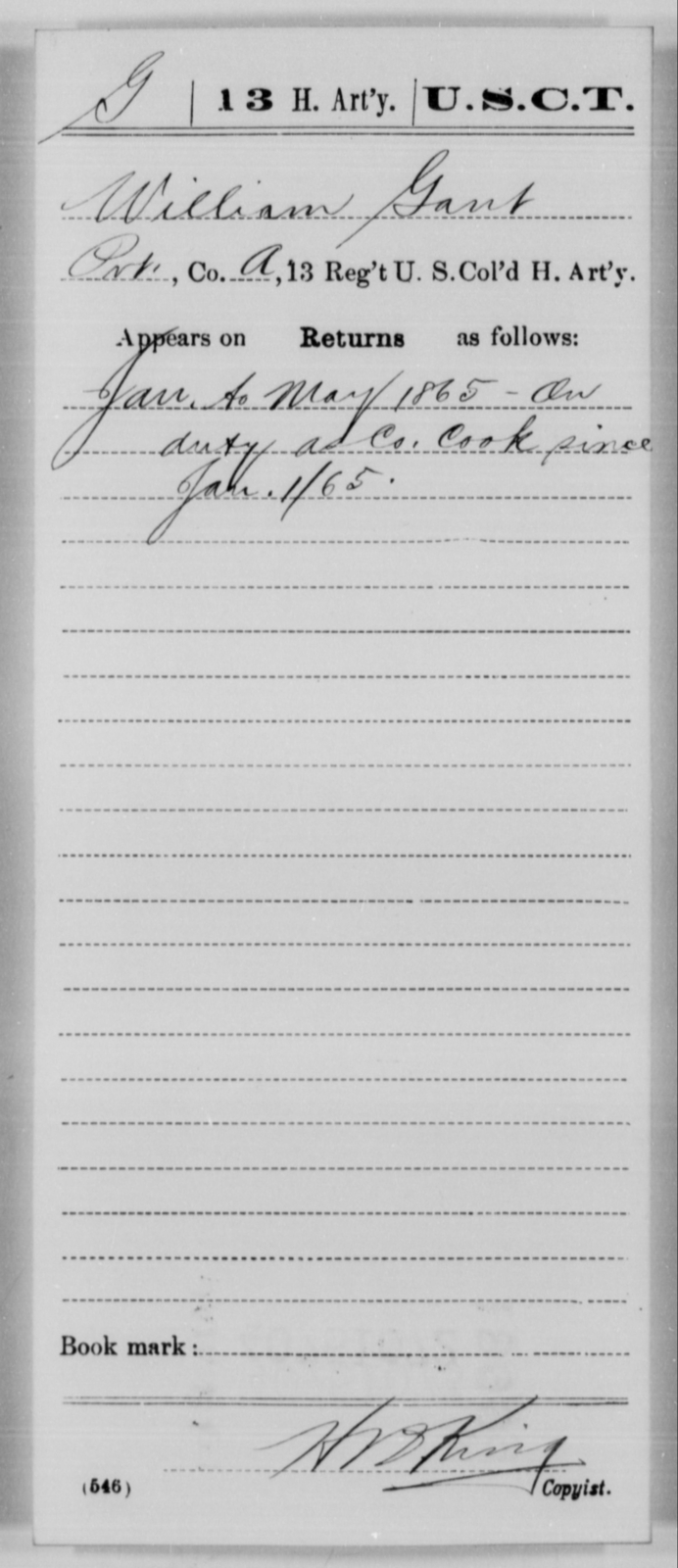 Gant, William - Age [Blank], Year: 1865 - 13th US Colored Heavy Artillery, Misc Cards - United States Colored Troops: Artillery Organizations