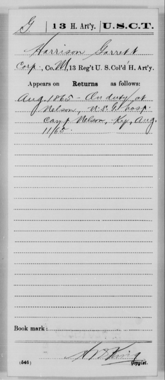 Garrett, Harrison - Age [Blank], Year: 1865 - 13th US Colored Heavy Artillery, Misc Cards - United States Colored Troops: Artillery Organizations
