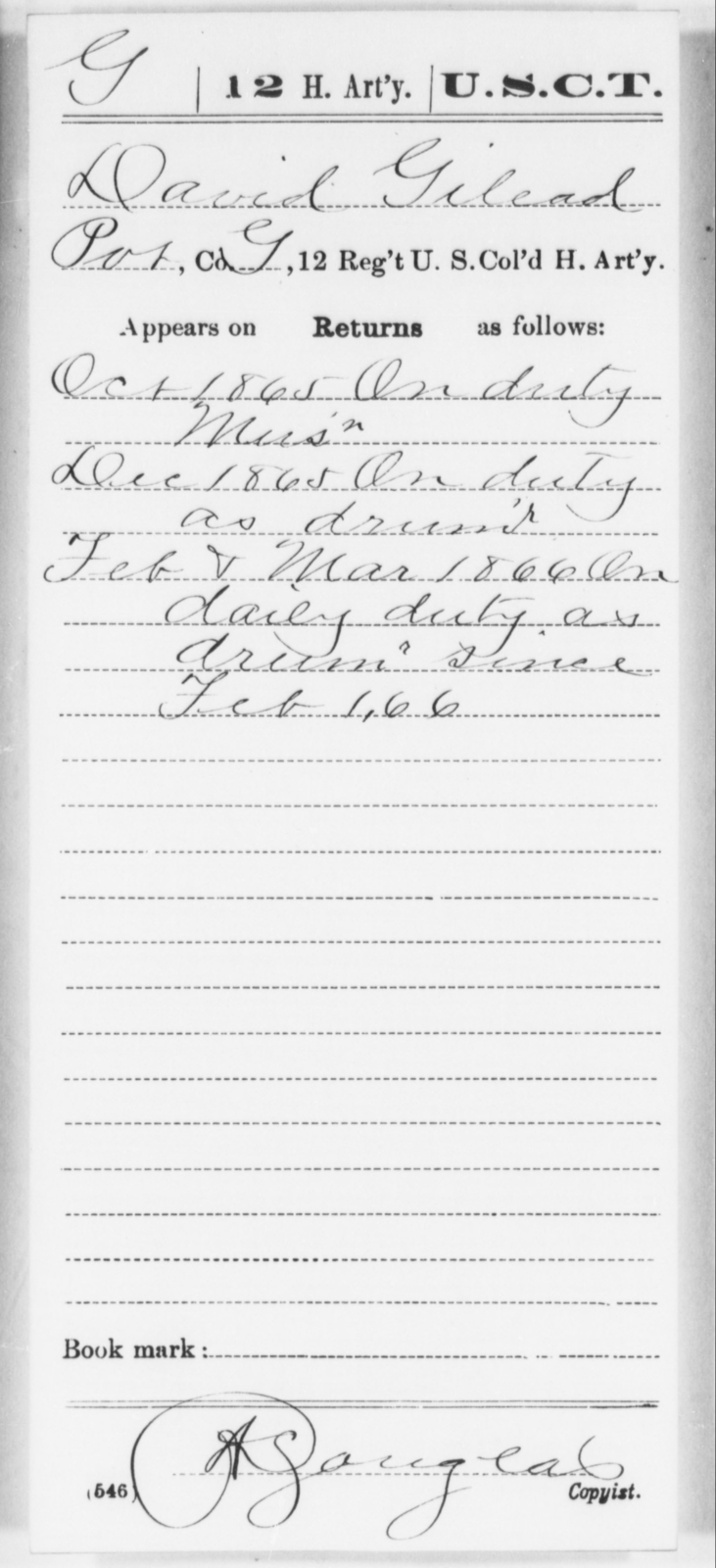 Gilead, David - Age [Blank], Year: 1865 - 12th US Colored Heavy Artillery, Wo-Y AND Misc Cards, B-H - United States Colored Troops: Artillery Organizations