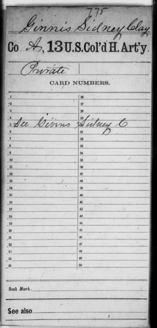 Ginnis, Sidney Clay - Age [Blank], Year: [Blank] - 13th US Colored Heavy Artillery - United States Colored Troops: Artillery Organizations