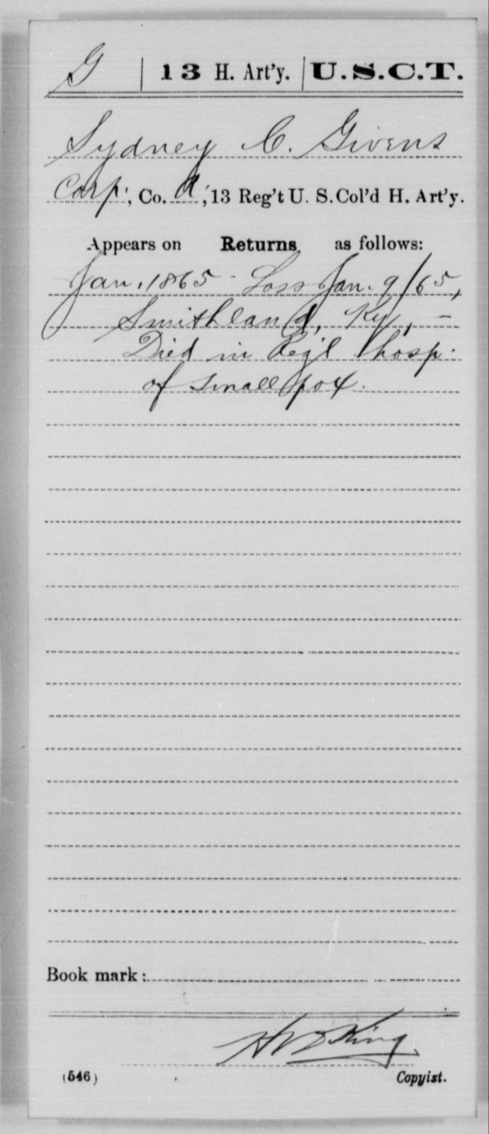 Givens, Sydney C - Age [Blank], Year: 1865 - 13th US Colored Heavy Artillery, Misc Cards - United States Colored Troops: Artillery Organizations