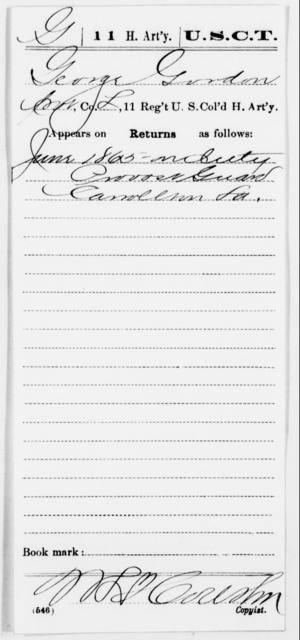 Gordon, George - Age [Blank], Year: 1865 - 11th US Colored Heavy Artillery, Misc Cards, E-Y - United States Colored Troops: Artillery Organizations