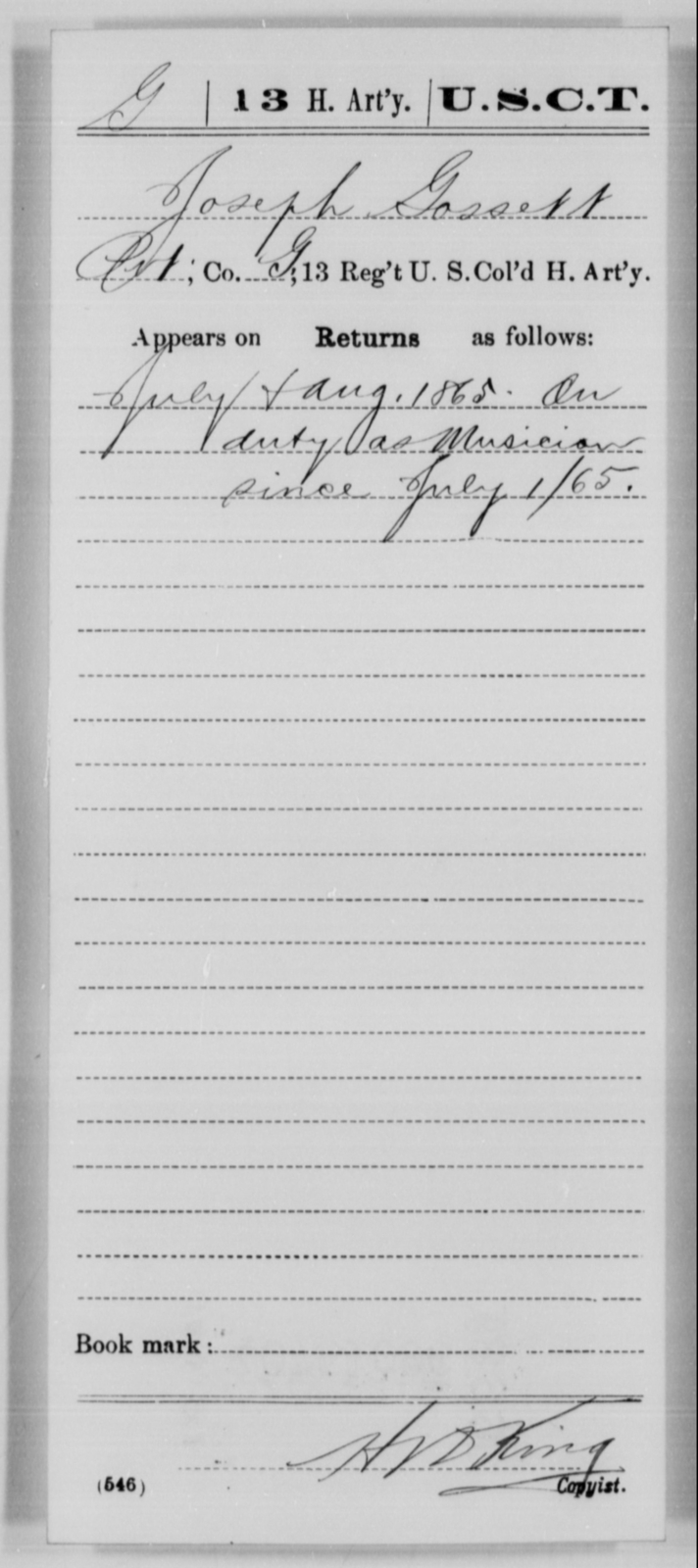 Gossett, Joseph - Age [Blank], Year: 1865 - 13th US Colored Heavy Artillery, Misc Cards - United States Colored Troops: Artillery Organizations