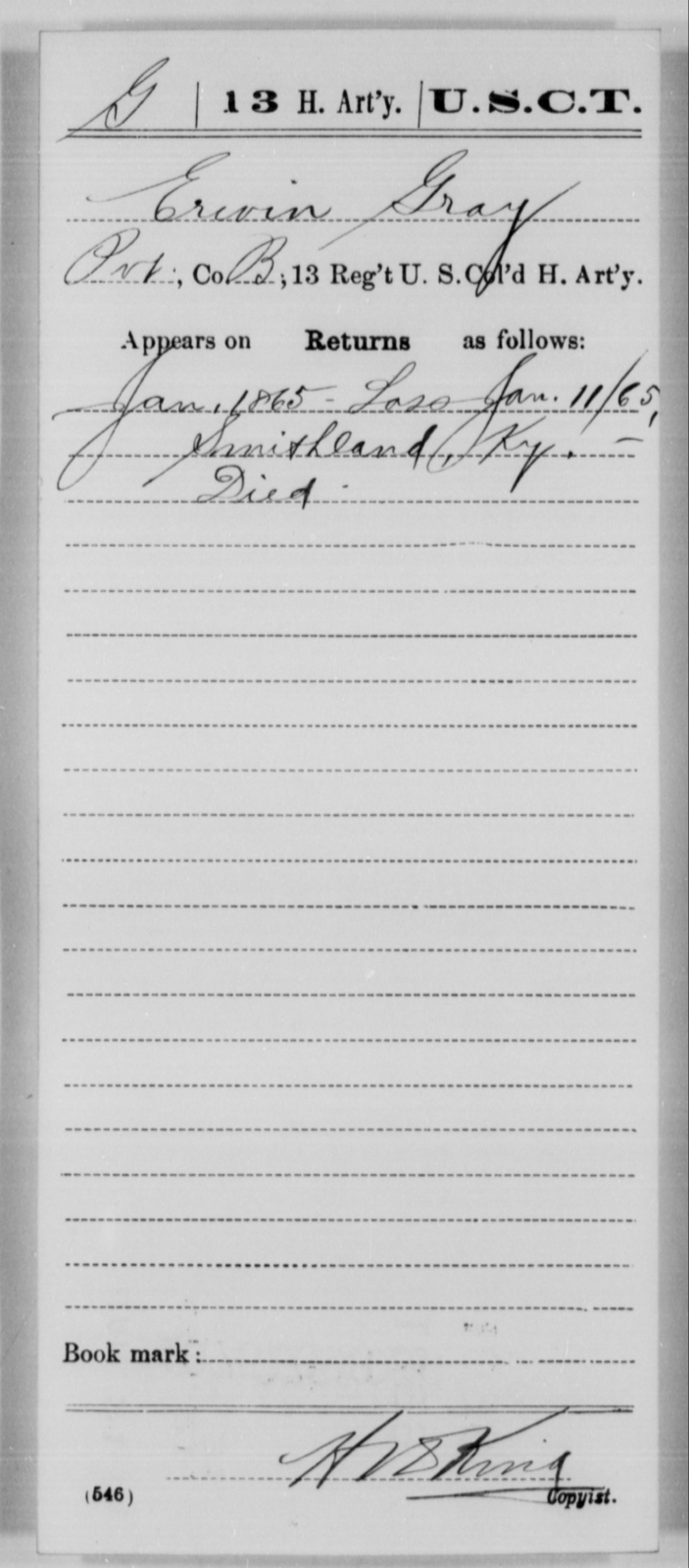Gray, Erwin - Age [Blank], Year: 1865 - 13th US Colored Heavy Artillery, Misc Cards - United States Colored Troops: Artillery Organizations