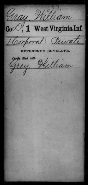 Gray, William - Age [Blank], Year: [Blank] - First Infantry - West Virginia
