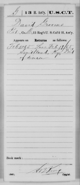 Grooms, David - Age [Blank], Year: 1865 - 13th US Colored Heavy Artillery, Misc Cards - United States Colored Troops: Artillery Organizations