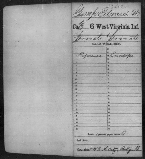 Gump, Edward W - Age [Blank], Year: [Blank] - Sixth Infantry - West Virginia