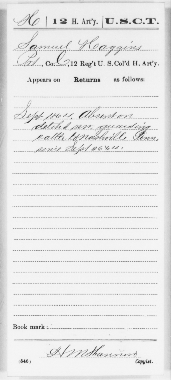 Haggins, Samuel - Age [Blank], Year: 1864 - 12th US Colored Heavy Artillery, Wo-Y AND Misc Cards, B-H - United States Colored Troops: Artillery Organizations