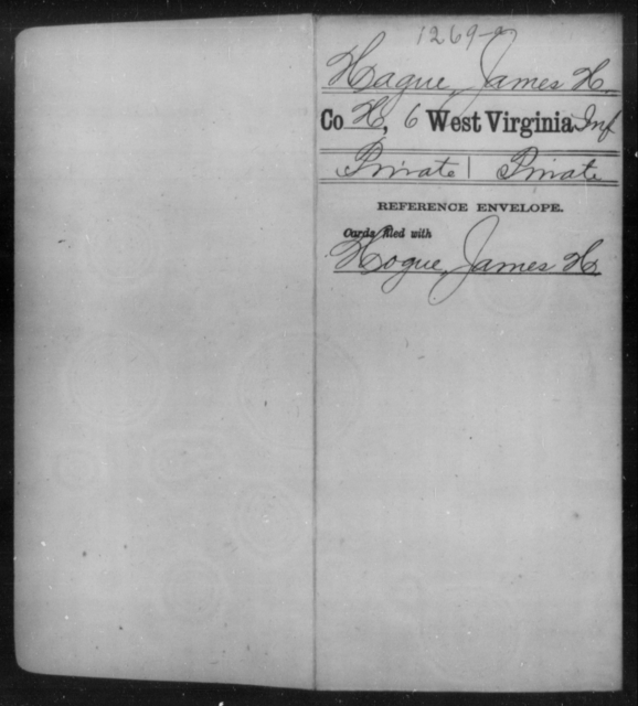 Hague, James H - Age [Blank], Year: [Blank] - Sixth Infantry - West Virginia