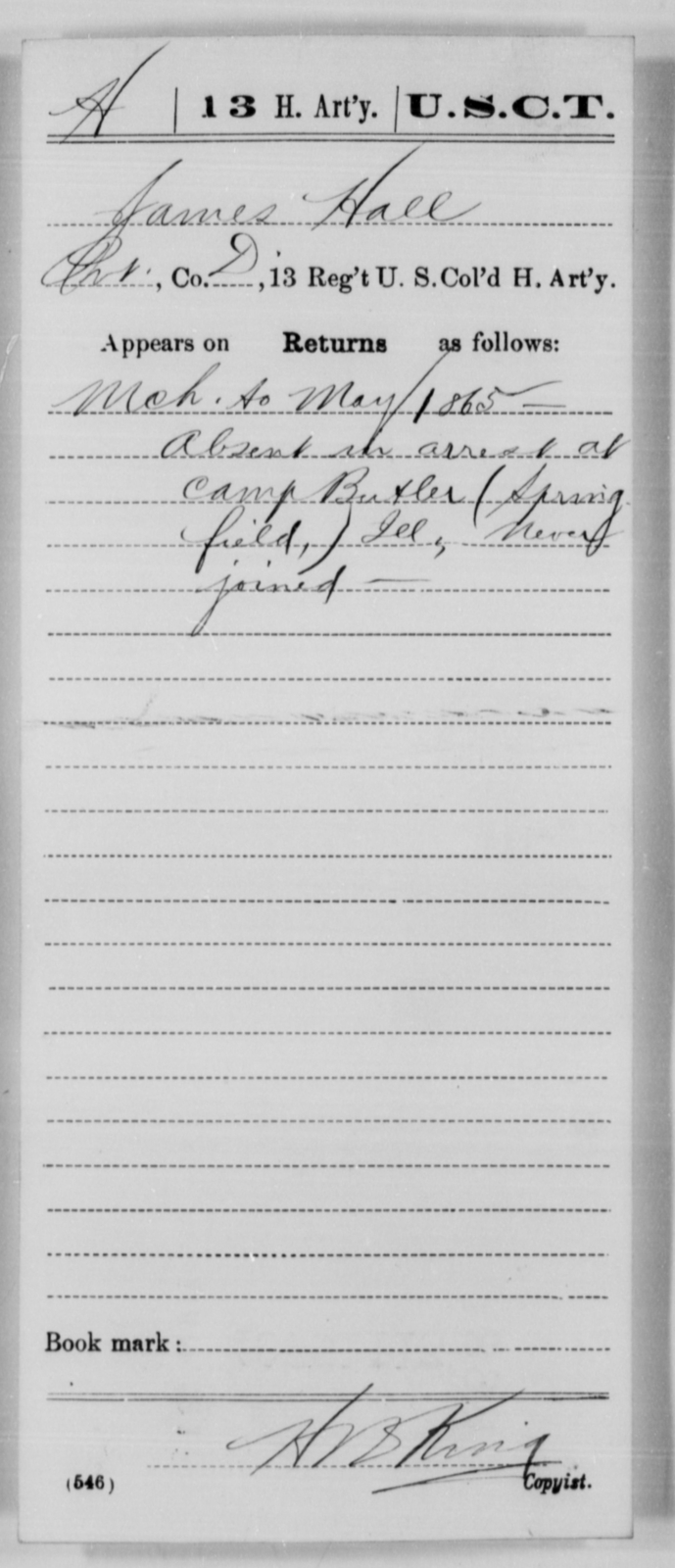 Hall, James - Age [Blank], Year: 1865 - 13th US Colored Heavy Artillery, Misc Cards - United States Colored Troops: Artillery Organizations