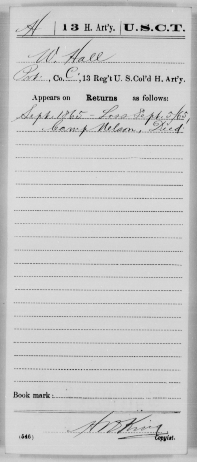 Hall, W - Age [Blank], Year: 1865 - 13th US Colored Heavy Artillery, Misc Cards - United States Colored Troops: Artillery Organizations