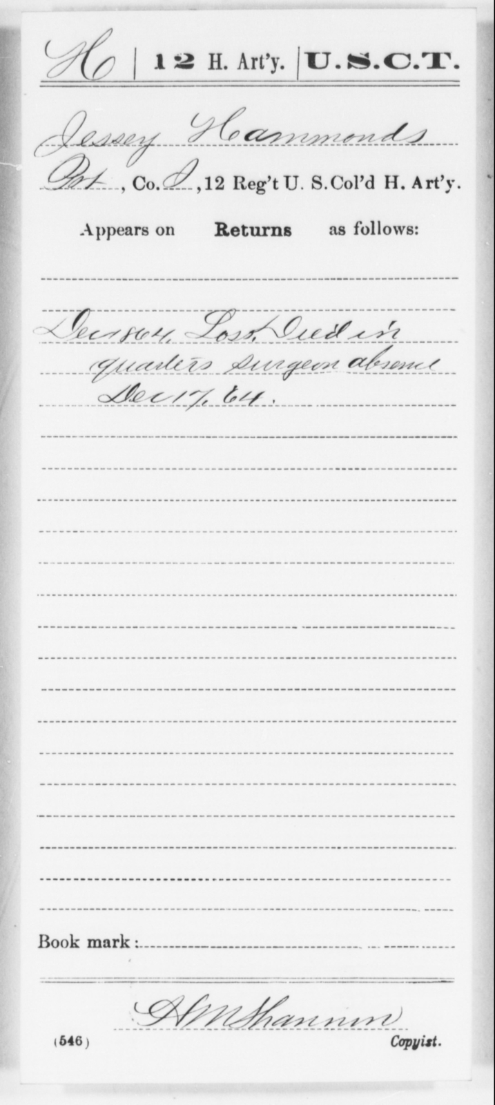 Hammonds, Jessey - Age [Blank], Year: 1864 - 12th US Colored Heavy Artillery, Wo-Y AND Misc Cards, B-H - United States Colored Troops: Artillery Organizations