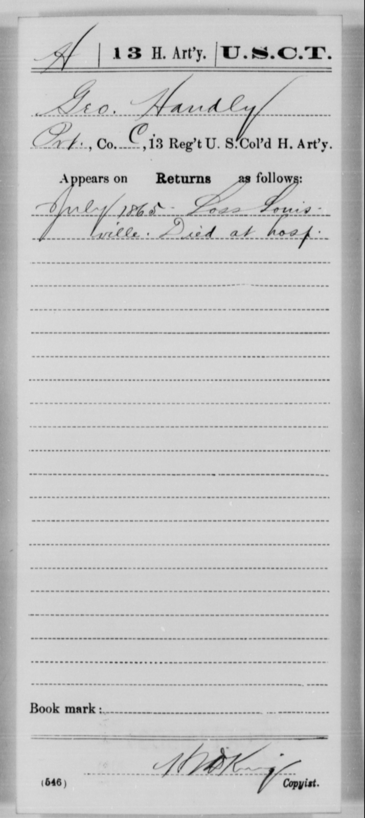 Handly, Geo - Age [Blank], Year: 1865 - 13th US Colored Heavy Artillery, Misc Cards - United States Colored Troops: Artillery Organizations