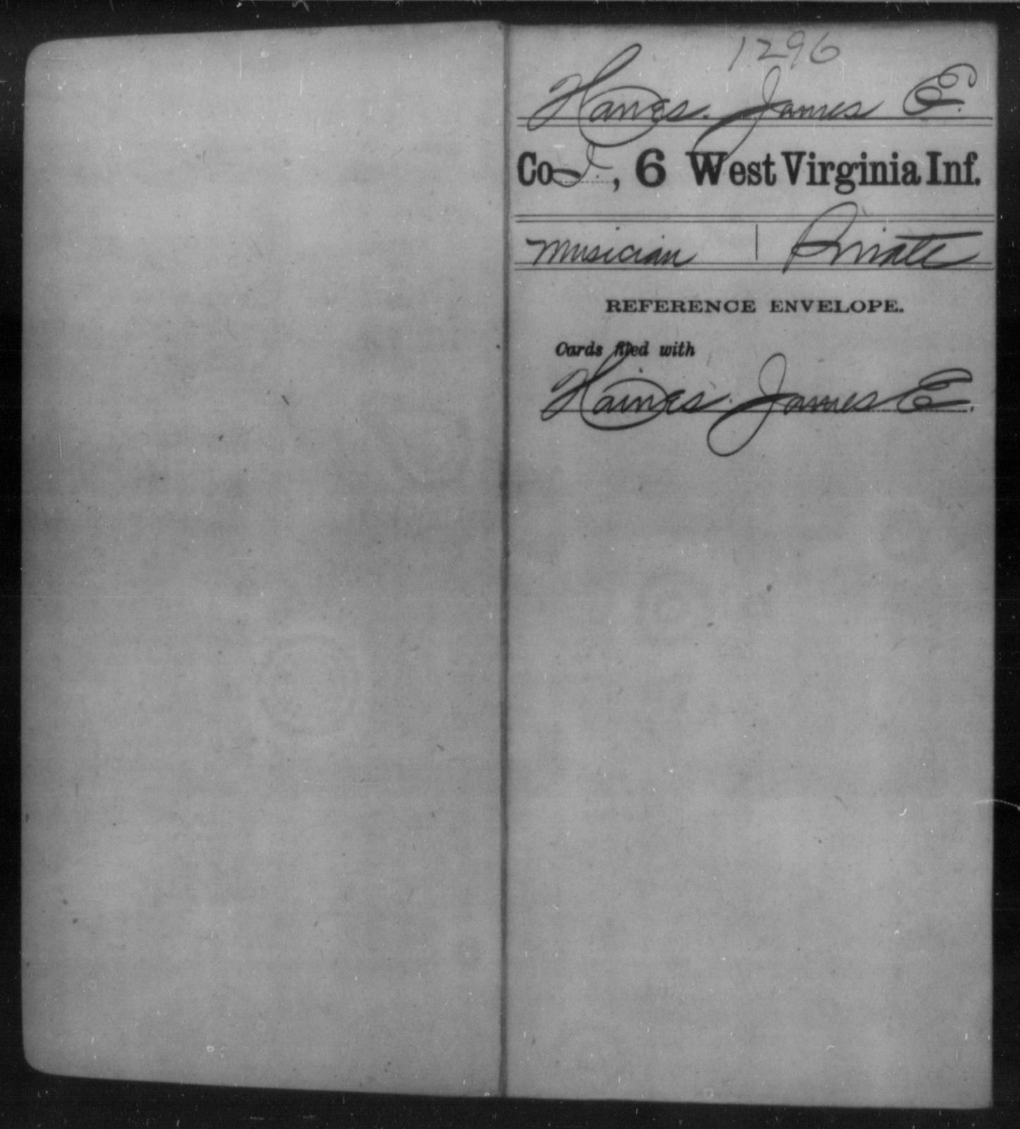 Hanes, James E - Age [Blank], Year: [Blank] - Sixth Infantry - West Virginia