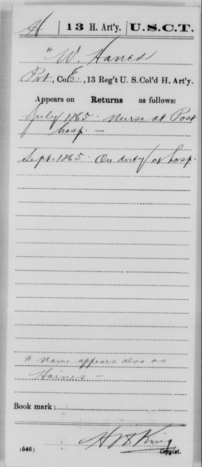 Hanes, W - Age [Blank], Year: 1865 - 13th US Colored Heavy Artillery, Misc Cards - United States Colored Troops: Artillery Organizations