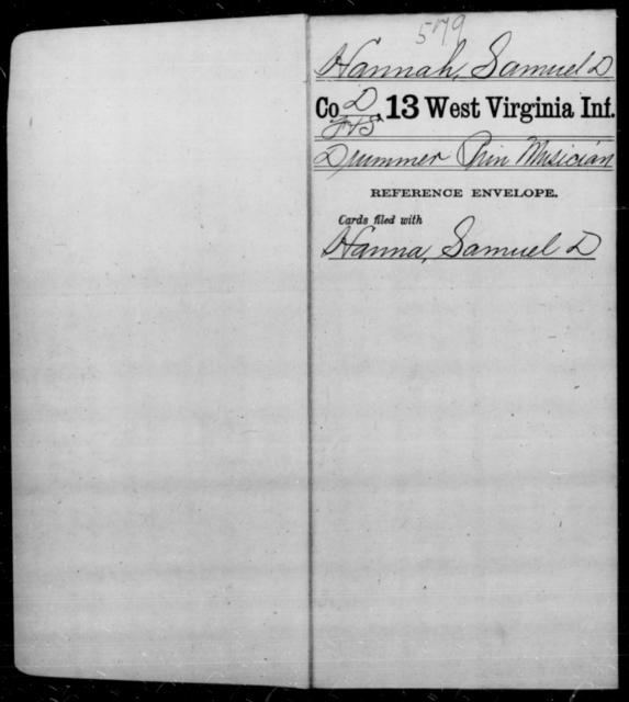 Hannah, Samuel D - Age [Blank], Year: [Blank] - Thirteenth Infantry, A-W - West Virginia
