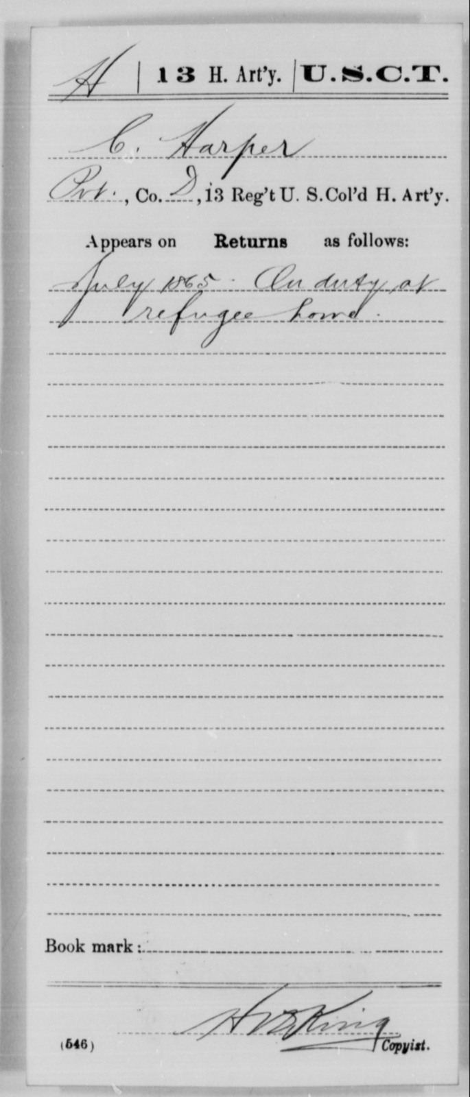 Harper, C - Age [Blank], Year: 1865 - 13th US Colored Heavy Artillery, Misc Cards - United States Colored Troops: Artillery Organizations