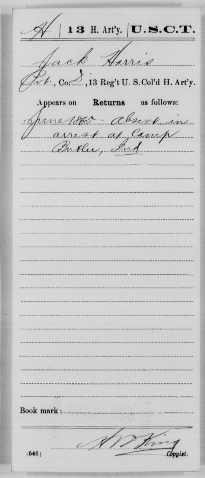 Harris, Jack - Age [Blank], Year: 1865 - 13th US Colored Heavy Artillery, Misc Cards - United States Colored Troops: Artillery Organizations