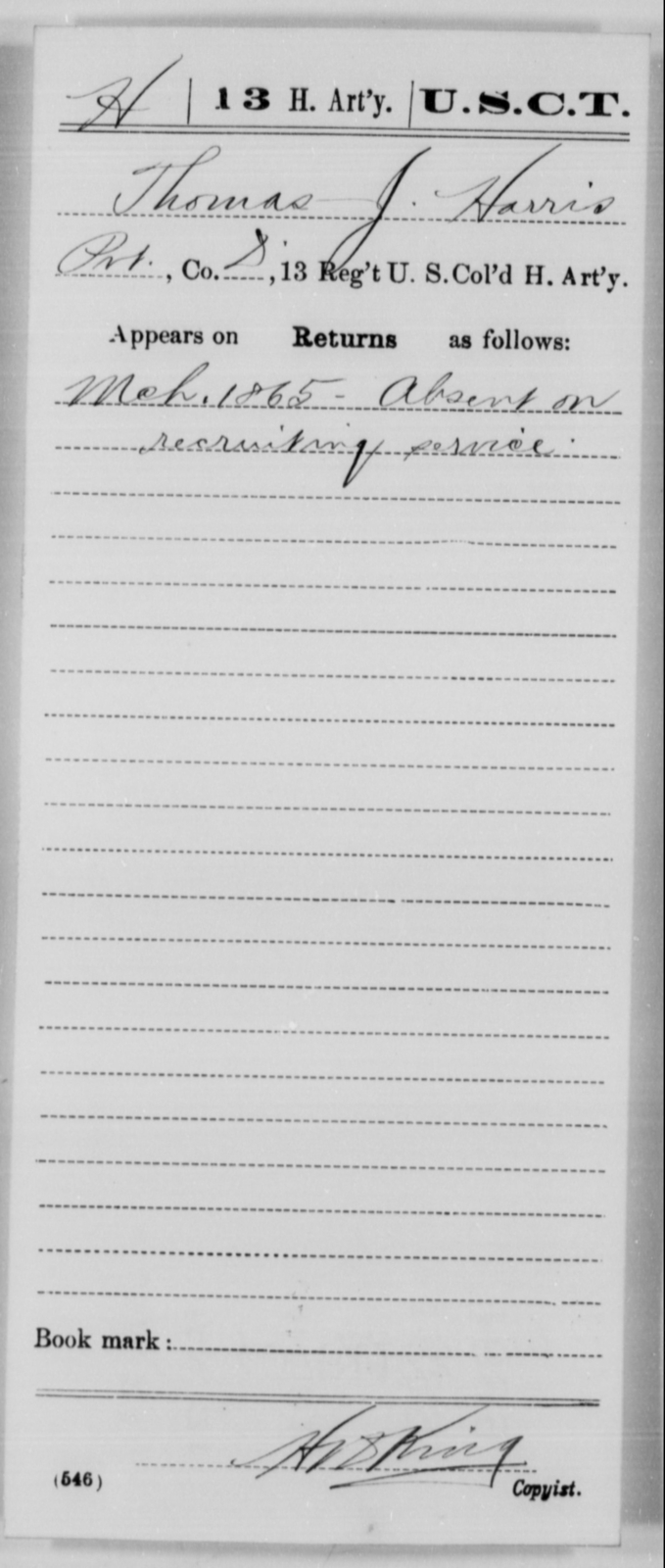 Harris, Thomas J - Age [Blank], Year: 1865 - 13th US Colored Heavy Artillery, Misc Cards - United States Colored Troops: Artillery Organizations