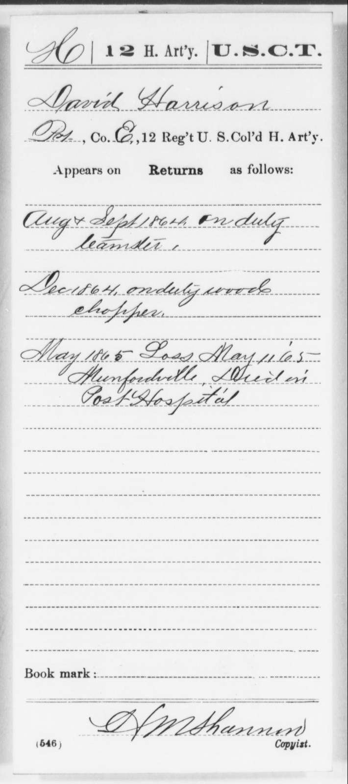 Harrison, David - Age [Blank], Year: 1864 - 12th US Colored Heavy Artillery, Wo-Y AND Misc Cards, B-H - United States Colored Troops: Artillery Organizations