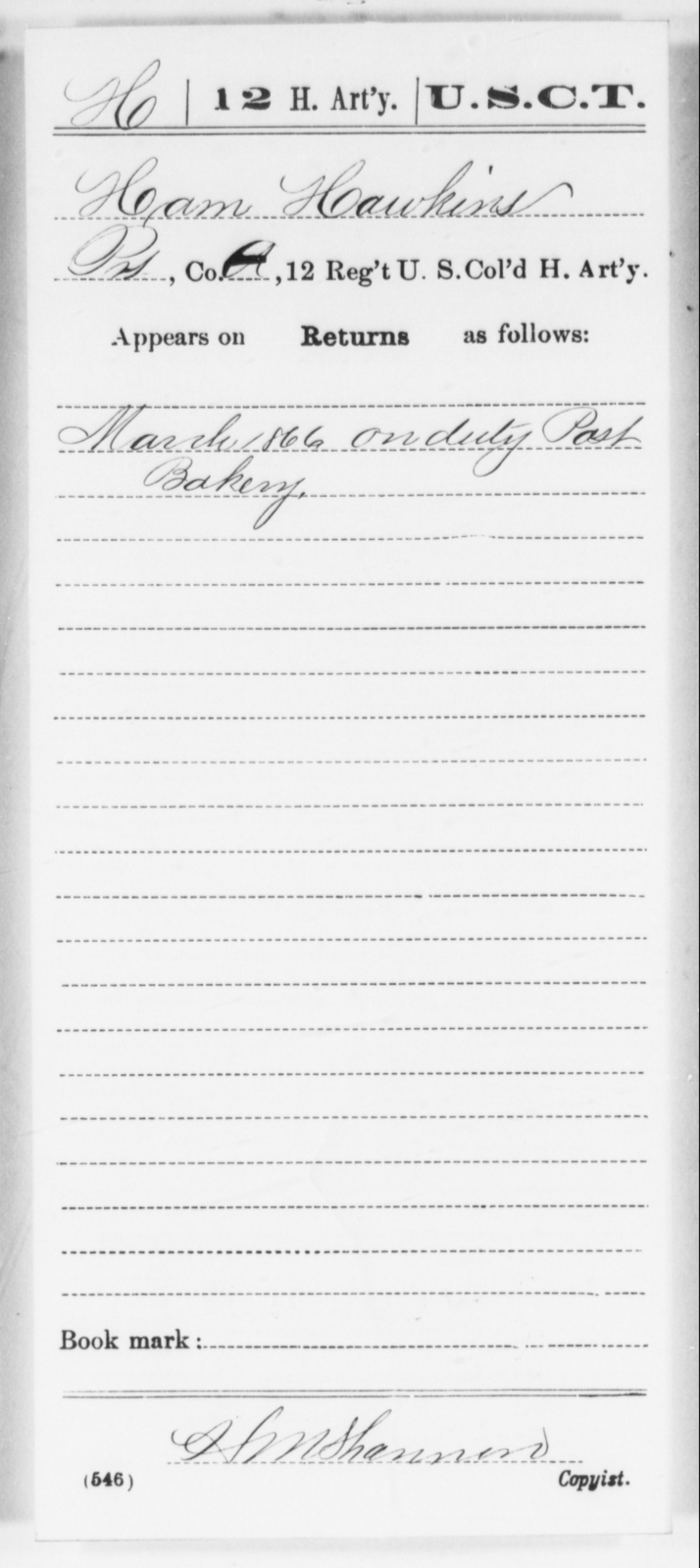 Hawkins, Ham - Age [Blank], Year: [Blank] - 12th US Colored Heavy Artillery, Wo-Y AND Misc Cards, B-H - United States Colored Troops: Artillery Organizations