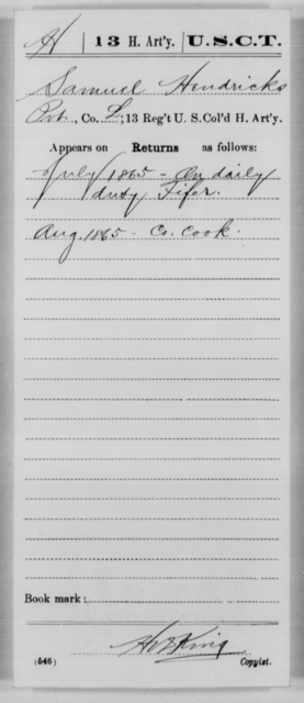 Hendricks, Samuel - Age [Blank], Year: 1865 - 13th US Colored Heavy Artillery, Misc Cards - United States Colored Troops: Artillery Organizations
