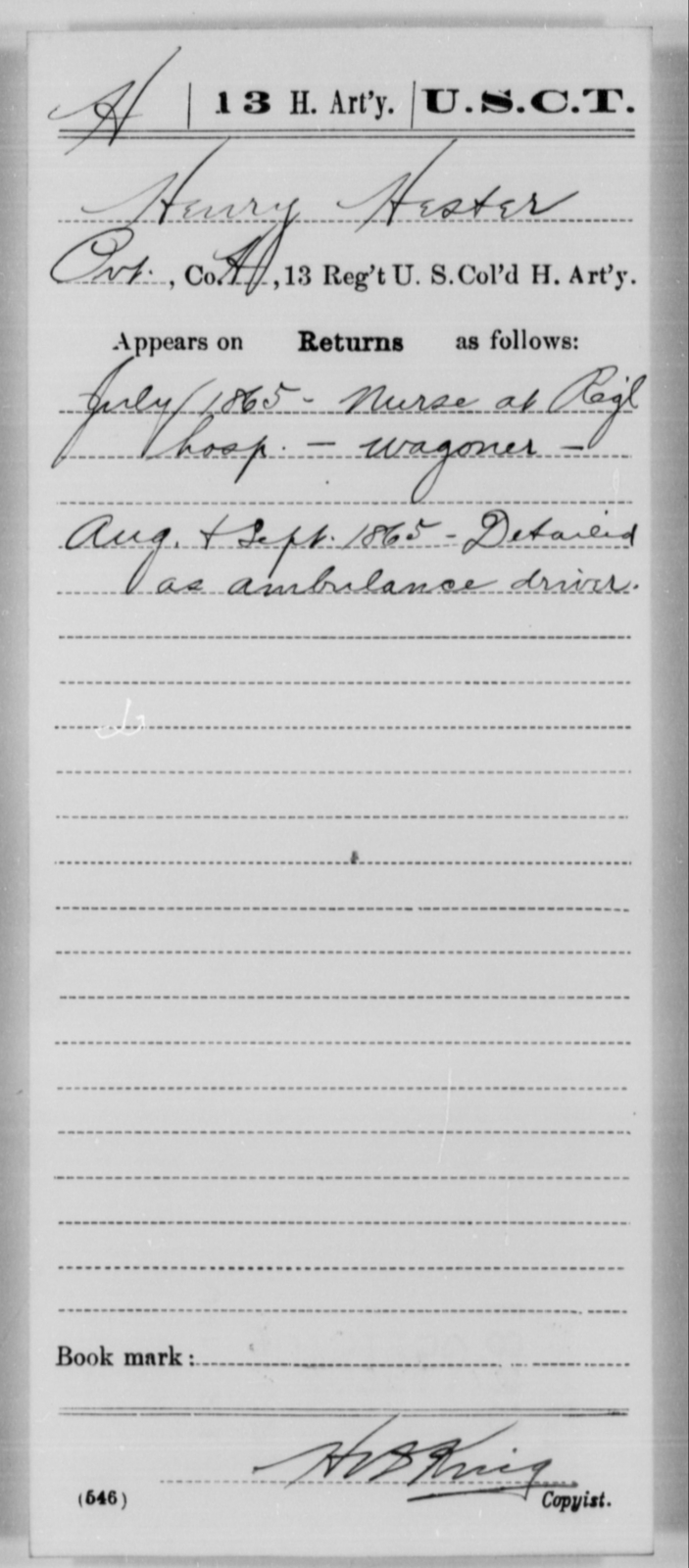 Hester, Henry - Age [Blank], Year: 1865 - 13th US Colored Heavy Artillery, Misc Cards - United States Colored Troops: Artillery Organizations