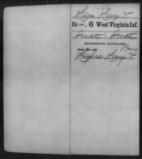 Hews, Henry V - Age [Blank], Year: [Blank] - Sixth Infantry - West Virginia