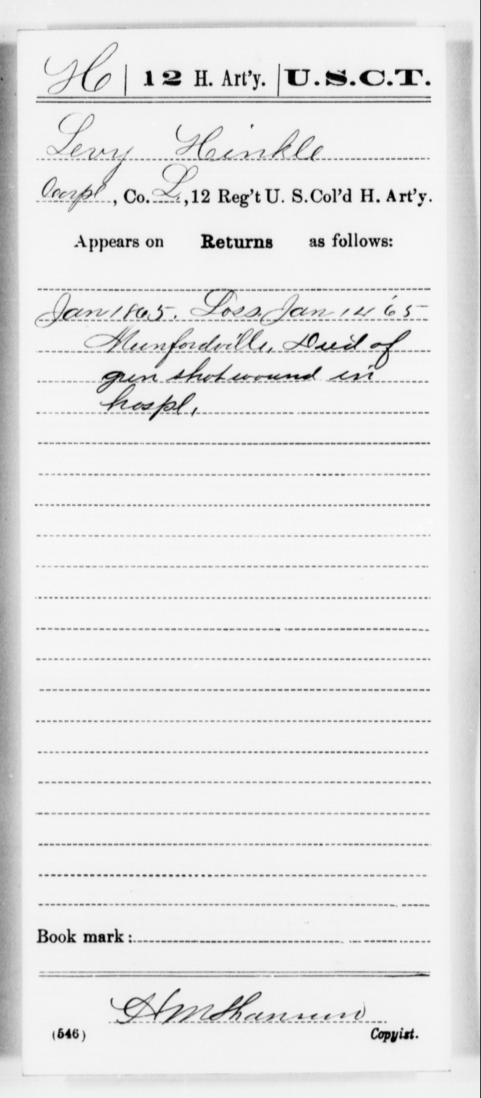 Hinkle, Levy - Age [Blank], Year: 1865 - 12th US Colored Heavy Artillery, Misc Cards, H-Y - United States Colored Troops: Artillery Organizations