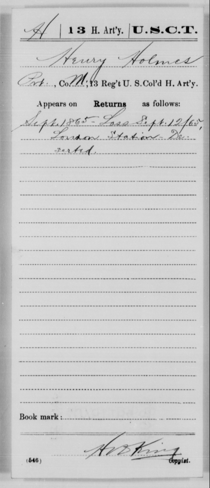 Holmes, Henry - Age [Blank], Year: 1865 - 13th US Colored Heavy Artillery, Misc Cards - United States Colored Troops: Artillery Organizations
