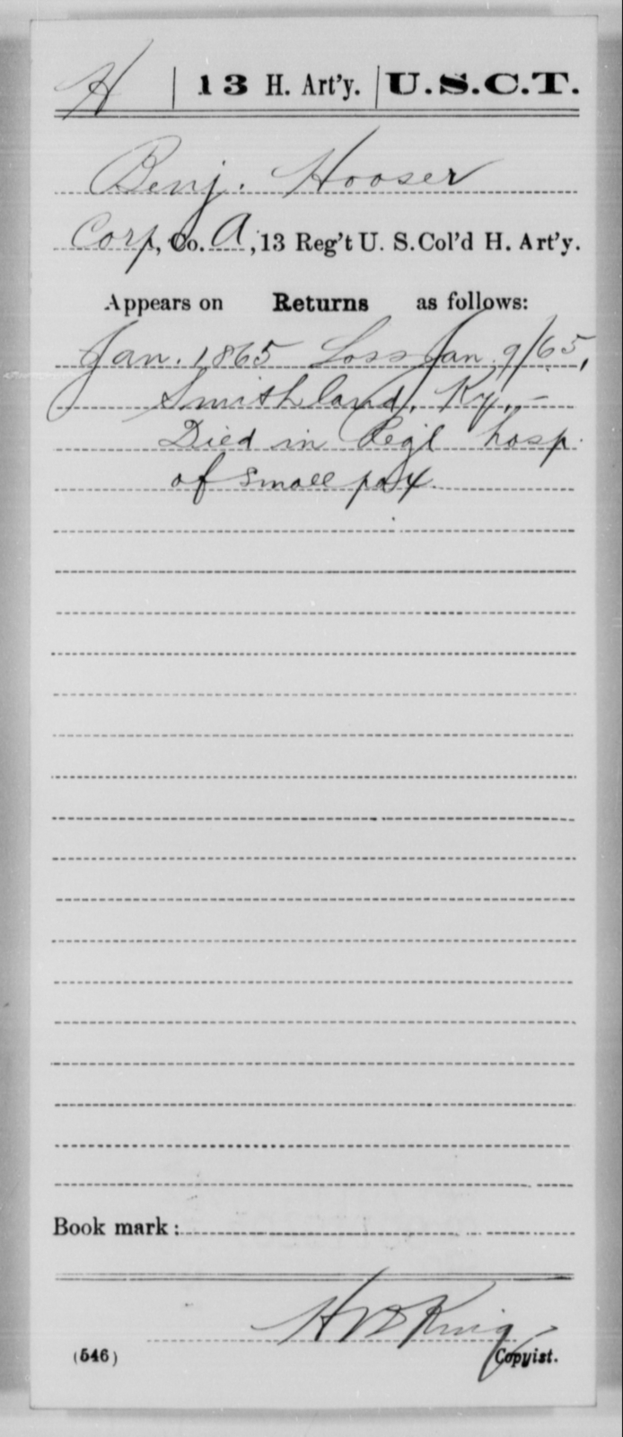 Hooser, Benj - Age [Blank], Year: 1865 - 13th US Colored Heavy Artillery, Misc Cards - United States Colored Troops: Artillery Organizations