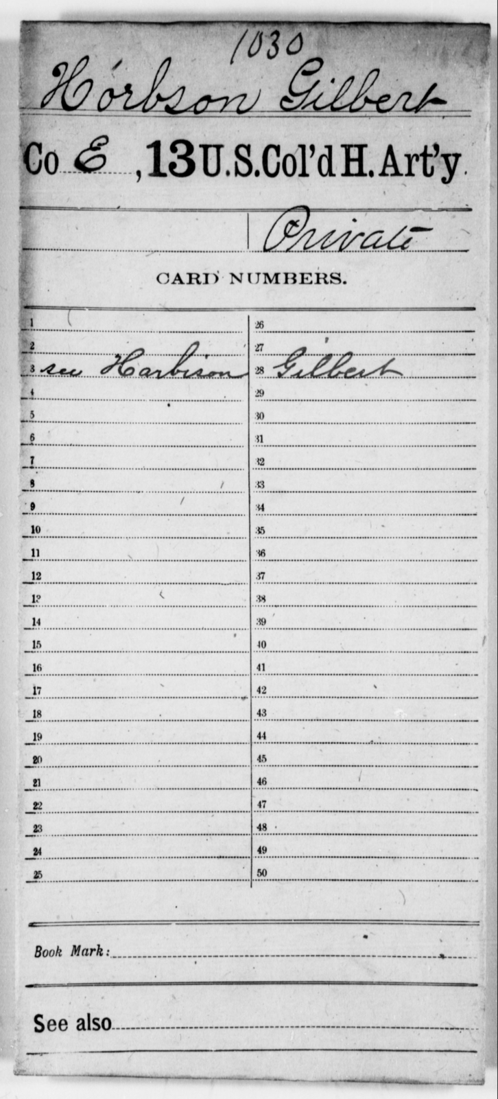 Horbson, Gilbert - Age [Blank], Year: [Blank] - 13th US Colored Heavy Artillery - United States Colored Troops: Artillery Organizations