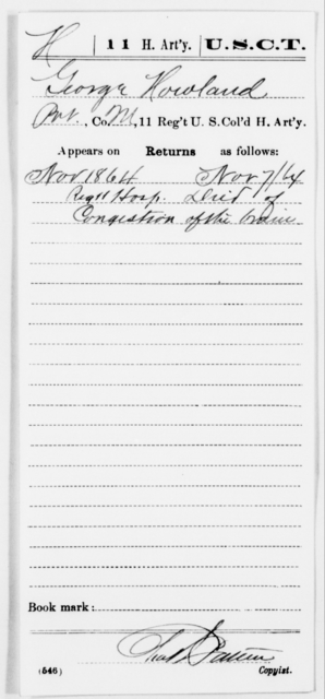 Howland, George - Age [Blank], Year: 1864 - 11th US Colored Heavy Artillery, Misc Cards, E-Y - United States Colored Troops: Artillery Organizations