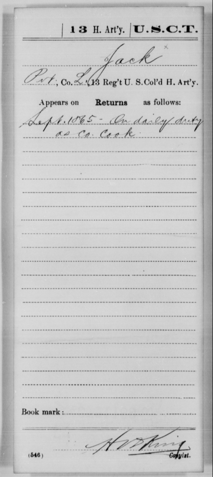 Jack, [Blank] - Age [Blank], Year: 1865 - 13th US Colored Heavy Artillery, Misc Cards - United States Colored Troops: Artillery Organizations