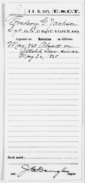 Jackson, Frederic G - Age [Blank], Year: 1865 - 11th US Colored Heavy Artillery, Misc Cards, E-Y - United States Colored Troops: Artillery Organizations