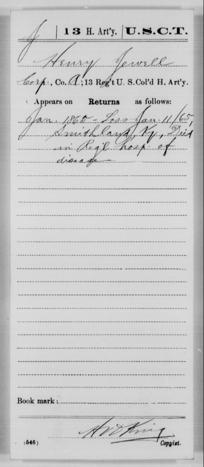 Jewell, Henry - Age [Blank], Year: 1865 - 13th US Colored Heavy Artillery, Misc Cards - United States Colored Troops: Artillery Organizations