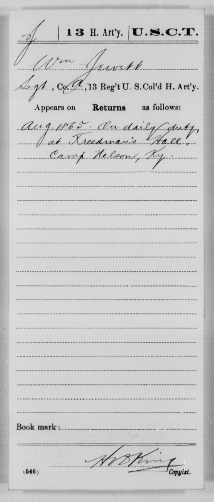 Jewett, Wm - Age [Blank], Year: 1865 - 13th US Colored Heavy Artillery, Misc Cards - United States Colored Troops: Artillery Organizations