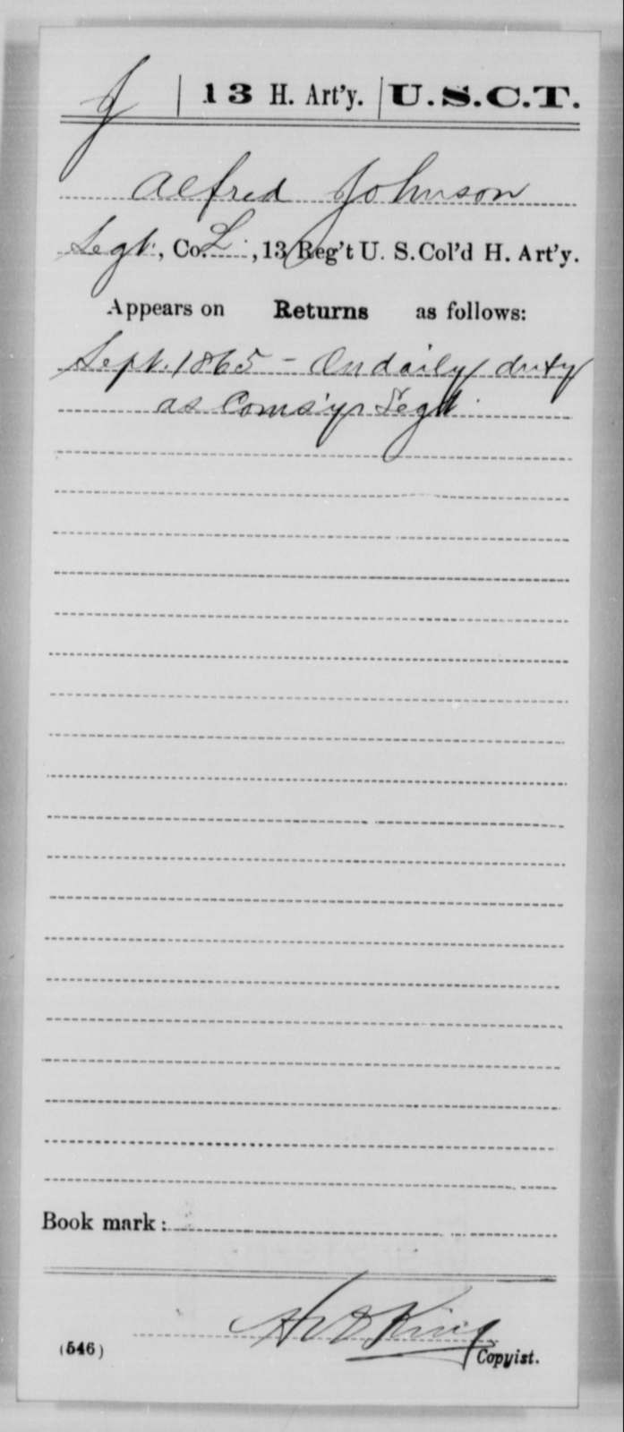 Johnson, Alfred - Age [Blank], Year: 1865 - 13th US Colored Heavy Artillery, Misc Cards - United States Colored Troops: Artillery Organizations