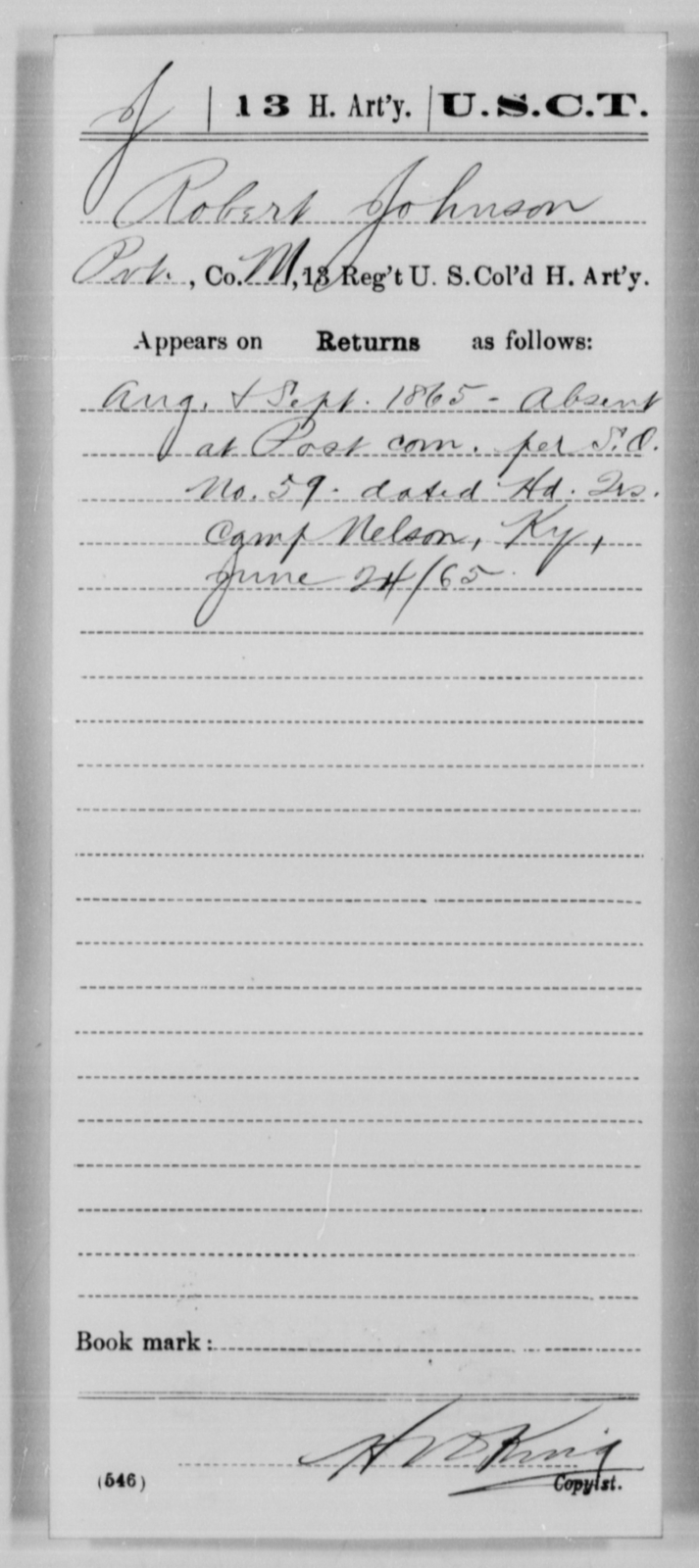 Johnson, Robert - Age [Blank], Year: 1865 - 13th US Colored Heavy Artillery, Misc Cards - United States Colored Troops: Artillery Organizations