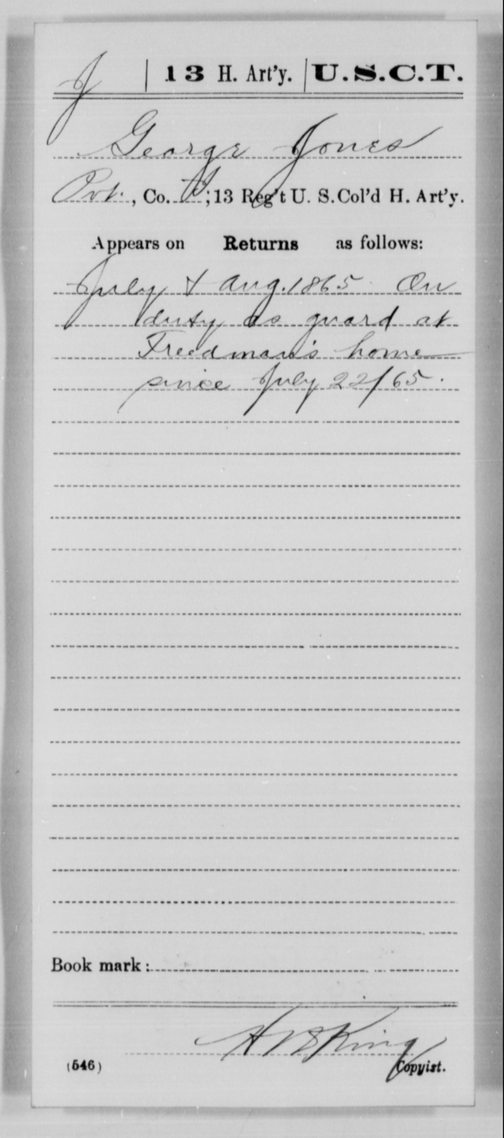 Jones, George - Age [Blank], Year: 1865 - 13th US Colored Heavy Artillery, Misc Cards - United States Colored Troops: Artillery Organizations