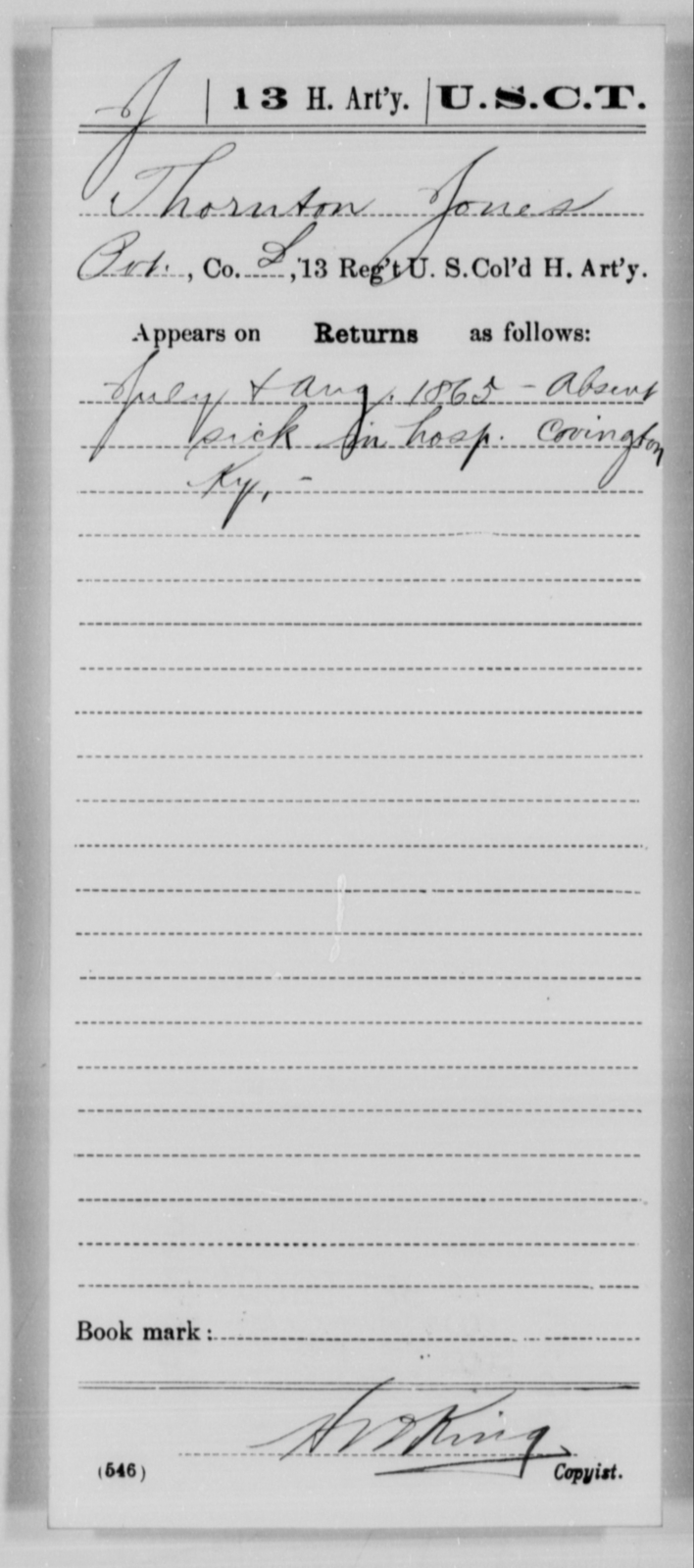 Jones, Thornton - Age [Blank], Year: 1865 - 13th US Colored Heavy Artillery, Misc Cards - United States Colored Troops: Artillery Organizations