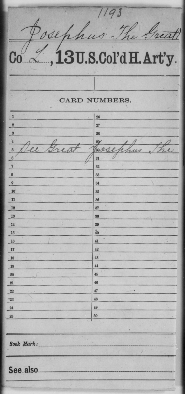 Josephus, The Greatt - Age [Blank], Year: [Blank] - 13th US Colored Heavy Artillery - United States Colored Troops: Artillery Organizations