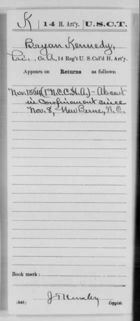 Kennedy, Bryan - Age [Blank], Year: 1864 - 14th US Colored Heavy Artillery, Wi-Y AND Misc Cards - United States Colored Troops: Artillery Organizations