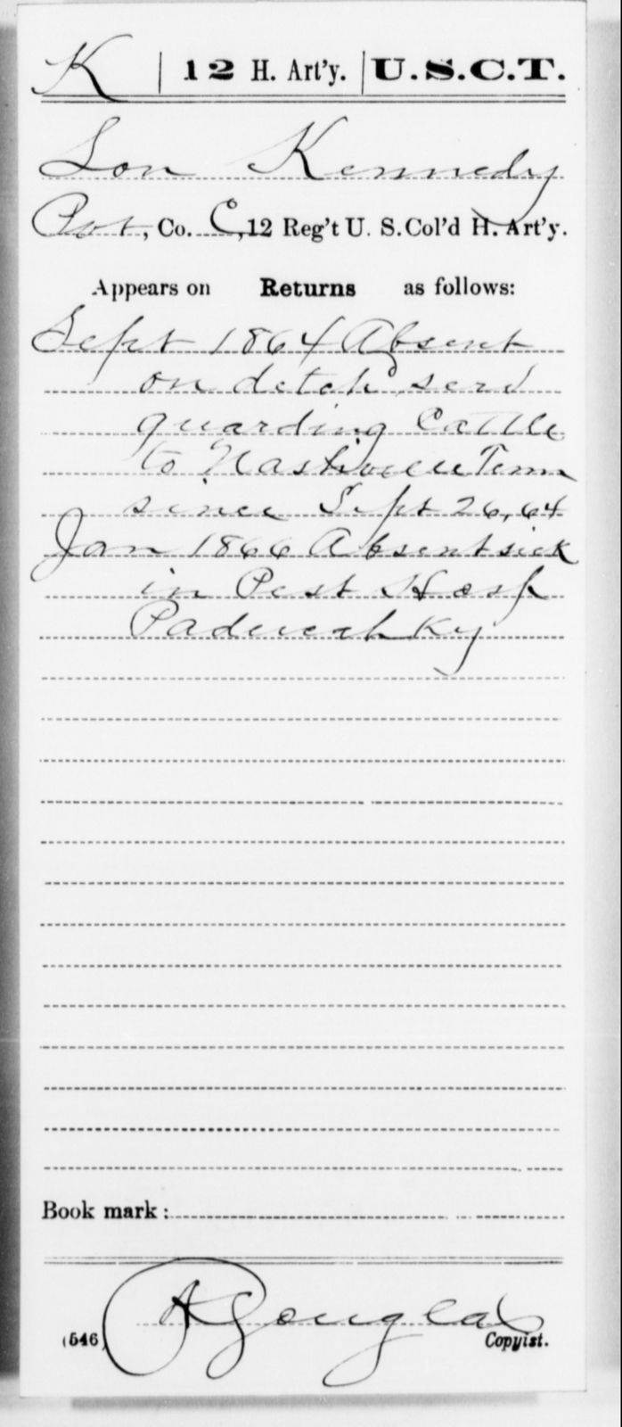 Kennedy, Lon - Age [Blank], Year: 1864 - 12th US Colored Heavy Artillery, Misc Cards, H-Y - United States Colored Troops: Artillery Organizations