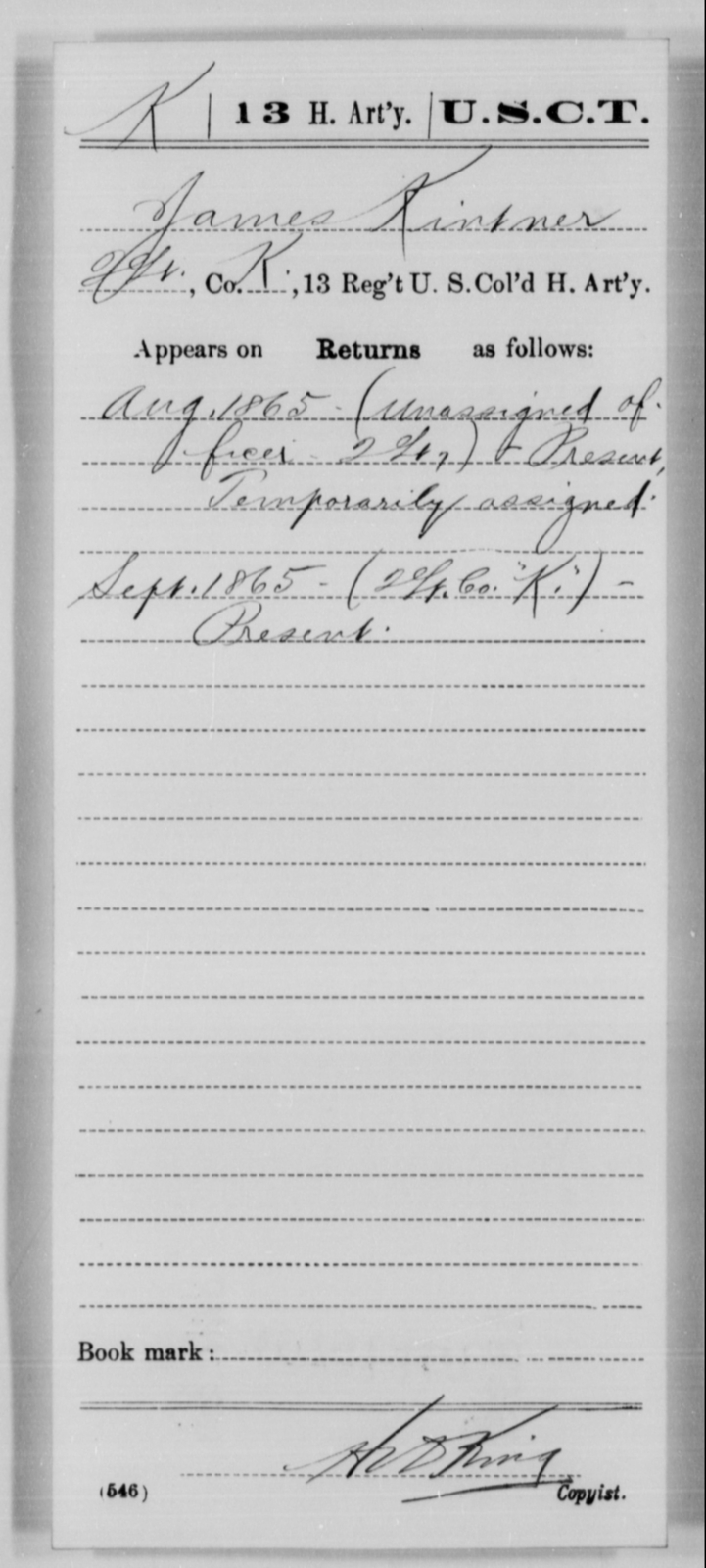 Kintner, James - Age [Blank], Year: 1865 - 13th US Colored Heavy Artillery, Misc Cards - United States Colored Troops: Artillery Organizations